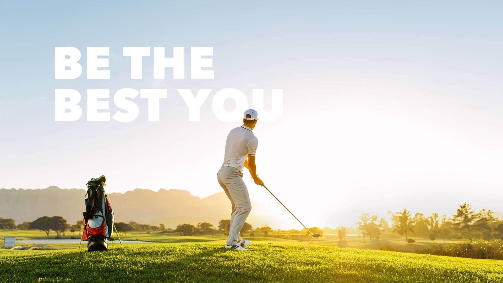 Be the best you beim Golfspielen und mit mehr Flexibilität